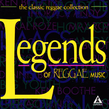 Various Artists - The Classic Reggae Collection: Legends of Reggae Music