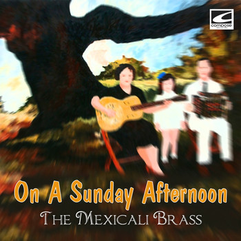 The Mexicali Brass - On A Sunday Afternoon