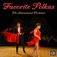 The International Orchestra - Favorite Polkas