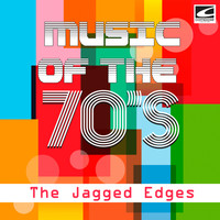 The Jagged Edges - Music of the 70's, Vol. 1