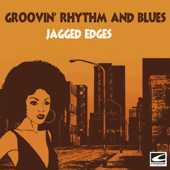 The Jagged Edges - Groovin' Rhythm and Blues