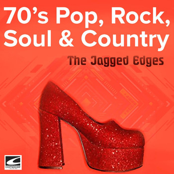 The Jagged Edges - 70's Pop, Rock, Soul & Country