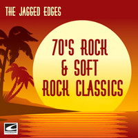 The Jagged Edges - 70's Rock & Soft Rock Classics