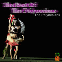The Polynesians - The Best Of The Polynesians