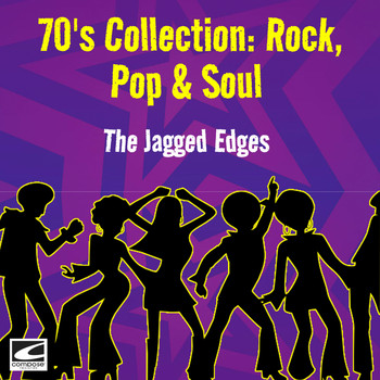 The Jagged Edges - 70's Collection: Rock, Pop & Soul