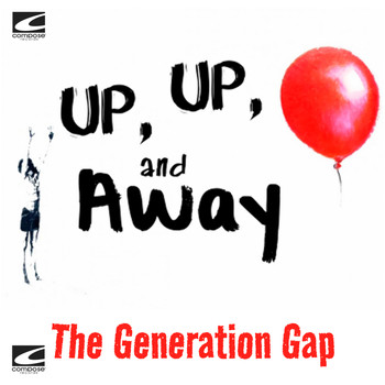 The Generation Gap - Up Up & Away