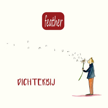 Feather - Dichterbij