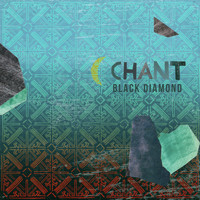 Black Diamond - Chant