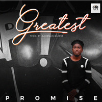 Promise - Greatest (Explicit)