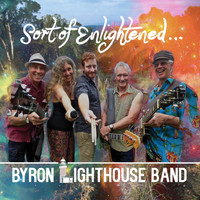 Byron Lighthouse Band - Sort of Enlightened