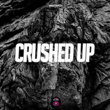 Various Artists - Crushed Up