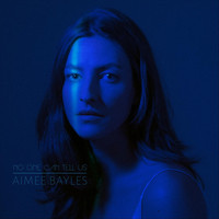 Aimee Bayles - No One Can Tell Us