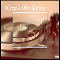 Hakim - Keeps Me Going (Explicit)