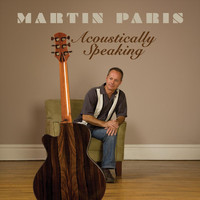 Martin Paris - Acoustically Speaking