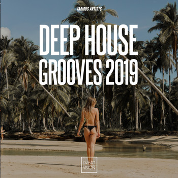 Various Artists - Deep House Grooves 2019