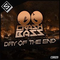 Crash Bass - Day of the End