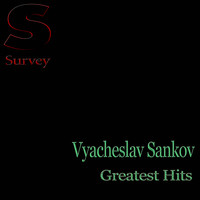 Vyacheslav Sankov - Greatest Hits