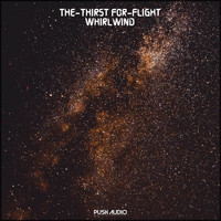 The-Thirst For-Flight - Whirlwind