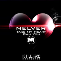 Nelver - Take My Heart