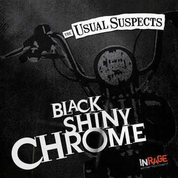 Usual Suspects - Black Shiny Chrome