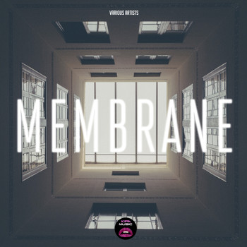 Various Artists - Membrane