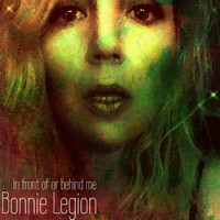 Bonnie Legion - In Front of or Behind me
