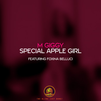 M Giggy - Special Apple Girl (feat. Foxina Belluci)