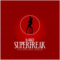 M Giggy - Superfreak (The Stripper's Version)