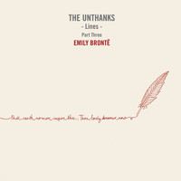 The Unthanks - Lines, Pt. 3: Emily Bronte