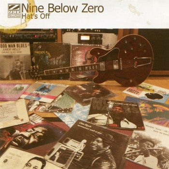 Nine Below Zero - Hat's Off