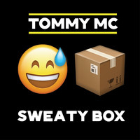 Tommy Mc - Sweaty Box (Radio Edit)
