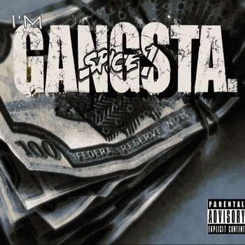 SPICE 1 - I'm Gangsta (Explicit)