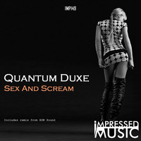 Quantum Duxe - Sex & Scream
