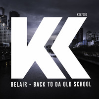 BelAir - Back To Da Old School