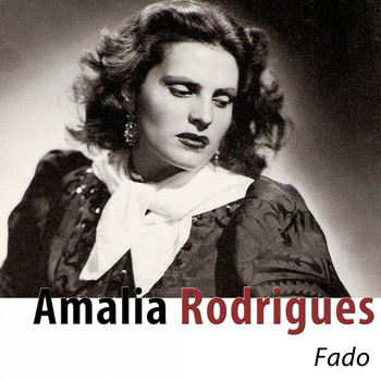 Amália Rodrigues - Fado (Remastered)
