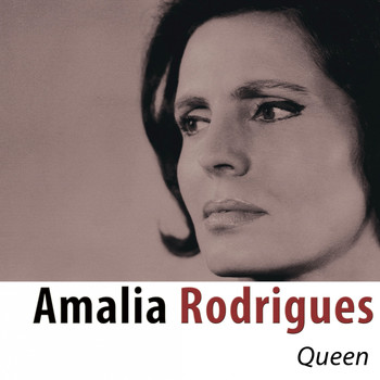 Amália Rodrigues - Queen (Remastered)