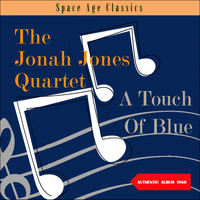 The Jonah Jones Quartet - A Touch Of Blue / 1960 (Lbum of 1960)
