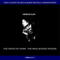 Memphis Slim - Two Originals: The Gates Of Horn & The Real Boogie Woogie