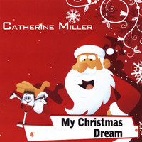 Catherine Miller - My Christmas Dream