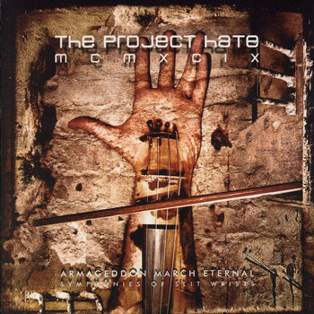 The Project Hate MCMXCIX - Armageddon March Eternal - Symphonies of Slit Wrists