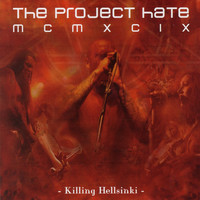 The Project Hate MCMXCIX - Killing Helsinki