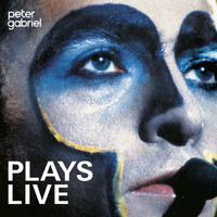 Peter Gabriel - Plays Live (Remastered)