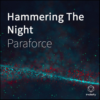 Paraforce - Hammering The Night