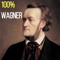 Richard Wagner - 100% Wagner