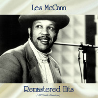 Les McCann - Remastered Hits (All Tracks Remastered)