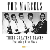 The Marcels - Their Greatest Tracks