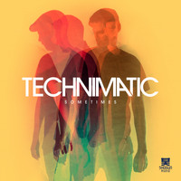 Technimatic - Sometimes