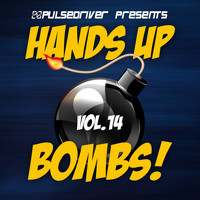 Pulsedriver - Hands Up Bombs!, Vol. 14 (Continuous DJ Mix by Pulsedriver)
