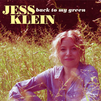 Jess Klein - Back to My Green (Explicit)