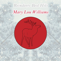 Mary Lou Williams - Reindeers Best Hits